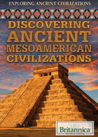 Discovering Ancient Mesoamerican Civilizations, ed. , v.