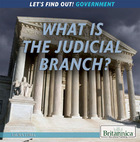 What Is the Judicial Branch?, ed. , v.