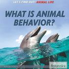 What Is Animal Behavior?, ed. , v.