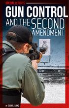 Gun Control and the Second Amendment, ed. , v.
