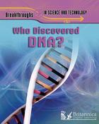 Who Discovered DNA?, ed. , v.