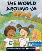 The World Around Us, ed. , v.