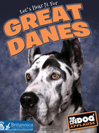 Let's Hear It for Great Danes, ed. , v.