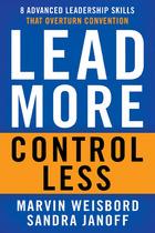 Lead More, Control Less, ed. , v.