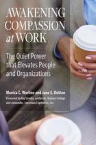 Awakening Compassion at Work, ed. , v.