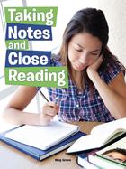 Taking Notes and Close Reading, ed. , v.