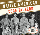 Native American Code Talkers, ed. , v.
