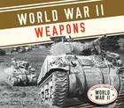 World War II Weapons, ed. , v.