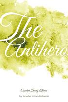 The Antihero, ed. , v.