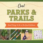 Cool Parks & Trails