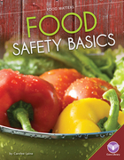 Food Safety Basics, ed. , v.
