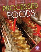 Processed Foods, ed. , v.