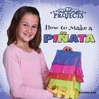 How to Make a Piñata, ed. , v.