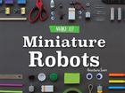 Miniature Robots, ed. , v.