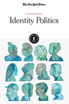 Identity Politics, ed. , v.