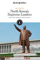 North Korea's Supreme Leaders, ed. , v.