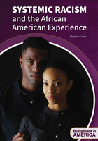 Systemic Racism and the African American Experience, ed. , v.