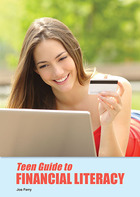 Teen Guide to Financial Literacy, ed. , v.