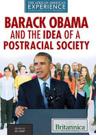 Barack Obama and the Idea of a Postracial Society, ed. , v.