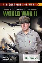 Key Figures of World War II, ed. , v.