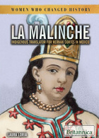 La Malinche: Indigenous Translator for Hernán Cortés in Mexico, ed. , v.