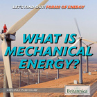 What Is Mechanical Energy?