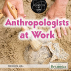 Anthropologists at Work