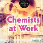 Chemists at Work, ed. , v.
