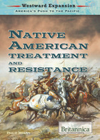 Native American Treatment and Resistance, ed. , v.