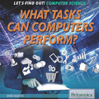 What Tasks Can Computers Perform?