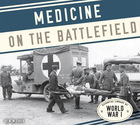 Medicine on the Battlefield, ed. , v.