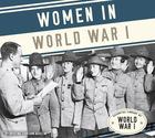 Women in World War I, ed. , v.