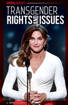 Transgender Rights and Issues, ed. , v.