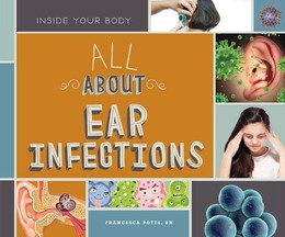 All About Ear Infections, ed. , v.  Icon