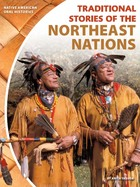 Traditional Stories of the Northeast Nations, ed. , v.