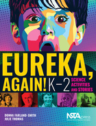 Eureka, Again! K-2 Science Activities and Stories, ed. , v.