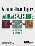 Argument-Driven Inquiry in Earth and Space Science, ed. , v.