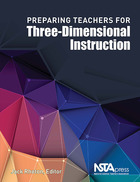 Preparing Teachers for Three-Dimensional Instruction, ed. , v.