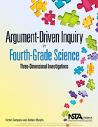 Argument-Driven Inquiry in Fourth-Grade Science, ed. , v.