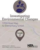 Investigating Environmental Changes, Grade 2, ed. , v.