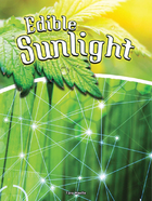 Edible Sunlight, ed. , v.