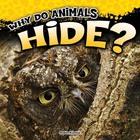 Why Do Animals Hide?, ed. , v.