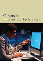 Careers in Information Technology, ed. , v.