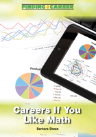 Careers If You Like Math, ed. , v.