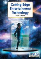 Cutting Edge Entertainment Technology, ed. , v.