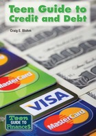 Teen Guide to Credit and Debt, ed. , v.