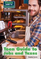 Teen Guide to Jobs and Taxes, ed. , v.