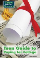 Teen Guide to Paying for College, ed. , v.
