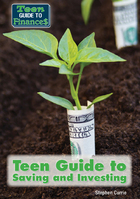 Teen Guide to Saving and Investing, ed. , v.