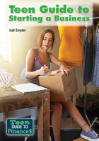 Teen Guide to Starting a Business, ed. , v.